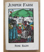 Juniper Farm by Rene Bazin (Illustrated by Anne Merriman Peck) - $15.00