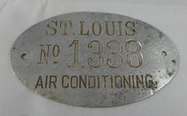 Vintage  SAINT LOUIS Air Conditioning TAG Metal  No.1338 RARE!! - $39.59