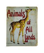 Vintage Graham and Matlack Animals of All Lands Children's Book on Linen - $95.00