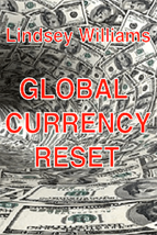 GLOBAL CURRENCY RESET  DVD+Report From Lindsey Williams - $9.95