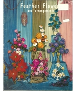 Feather Flowers and Arrangements Booklet - $9.98