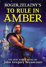 Roger Zelazny's The Dawn of Amber Book 3: To Rule in Amber (New Amber Trilogy) [ image 2