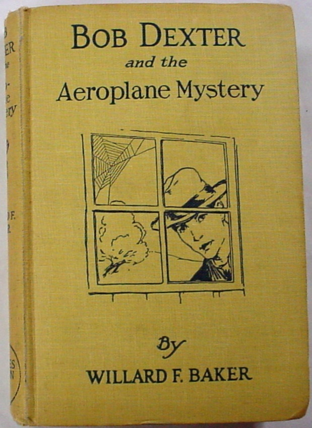 Bob Dexter no.4 Aeroplane Mystery or Secret of the Jint San (Ginseng) hc Baker