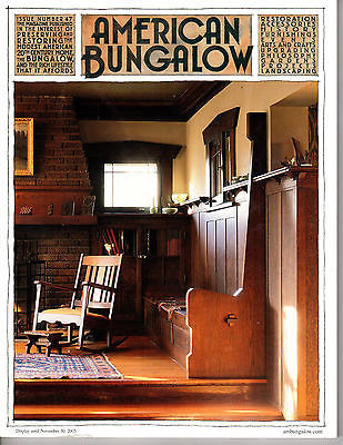 Primary image for AMERICAN BUNGALOW Magazine, Vol 47<>  Fall 2005 <> Arts & Crafts Arc