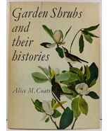 Garden Shrubs and Their Histories by Alice M. Coats - $7.99