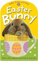 Easter Bunny (Baby Touch and Feel) [Hardcover] Priddy Books - $5.80