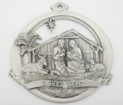 Pewter O Holy Night Nativity Holy Family Ornament 1985 Northern Products... - $15.83