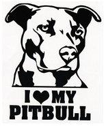 DOG - I LOVE MY PITBULL Dog Decals vinyl sticker for car auto truck lapt... - $4.90