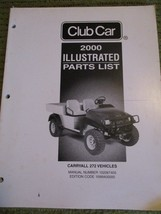 Vintage 2000 CLUB CAR Carryall 272 ILLUSTRATED PARTS LIST 300 - $48.30