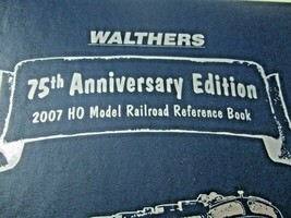 Walthers # 913-2070 2007 75th Anniversary Hard Cover # 612 of 952 Catalog (HO) image 2