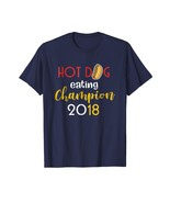 Dog Fashion - Hot Dog Eating Contest Champion 2018 T Shirt Men - $19.95+