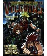 Manga Mania Villains: How to Draw the Dastardly... - $4.95