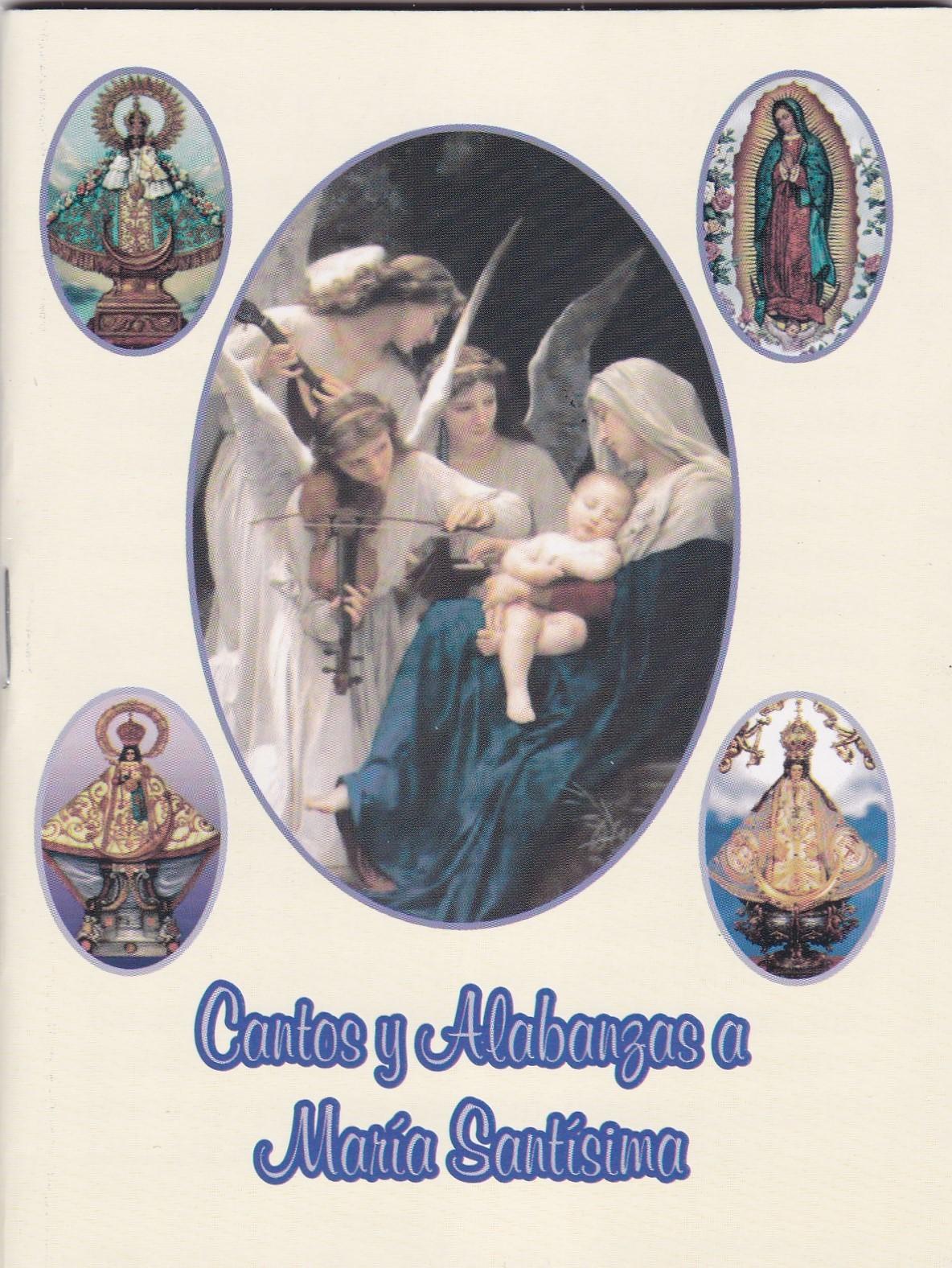 Cantos y alabanzas a maria santisima