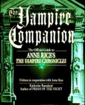 The Vampire Companion: The Official Guide to Anne Rice's the Vampire Chr... - $49.00