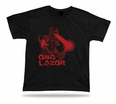 OMG Lazor King Sword Warrior tshirt stylish tee special birthday gift ap... - $7.57