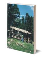 A Guide to Treasure in Idaho ~ Lost & Buried Treasure - $24.95