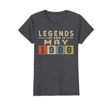 Uncle Shirts -   Legends Born In MAY 1988 Aged 30 Years Old Being Awesom... - $19.95+