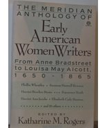 Early American Women Writers, The Meridian Anthology of: 1650-1865 Roger... - $23.52