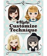 Blythe Customize Technique CWC Official Japanese Book Japan 2017 - $43.21
