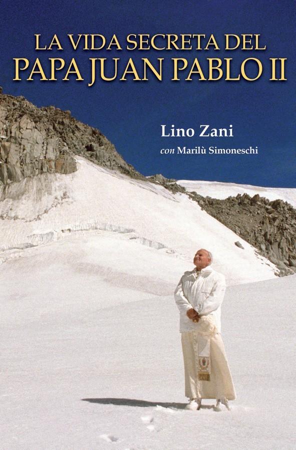 La vida secreta del papa juan pablo ii  hardcover