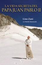 La vida secreta del Papa Juan Pablo II (Hardcover)