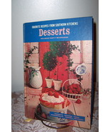 Desserts - Favorite Recipes from Southern Kitchens 1967 - $18.99