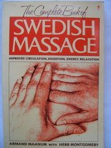 The Complete Book of Swedish Massage: Improves Circulation, Digestion, E... - $16.82