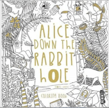 Alice Down the Rabbit Hole : Coloring Book, Paperback by Lundie, Isobel,... - £5.54 GBP