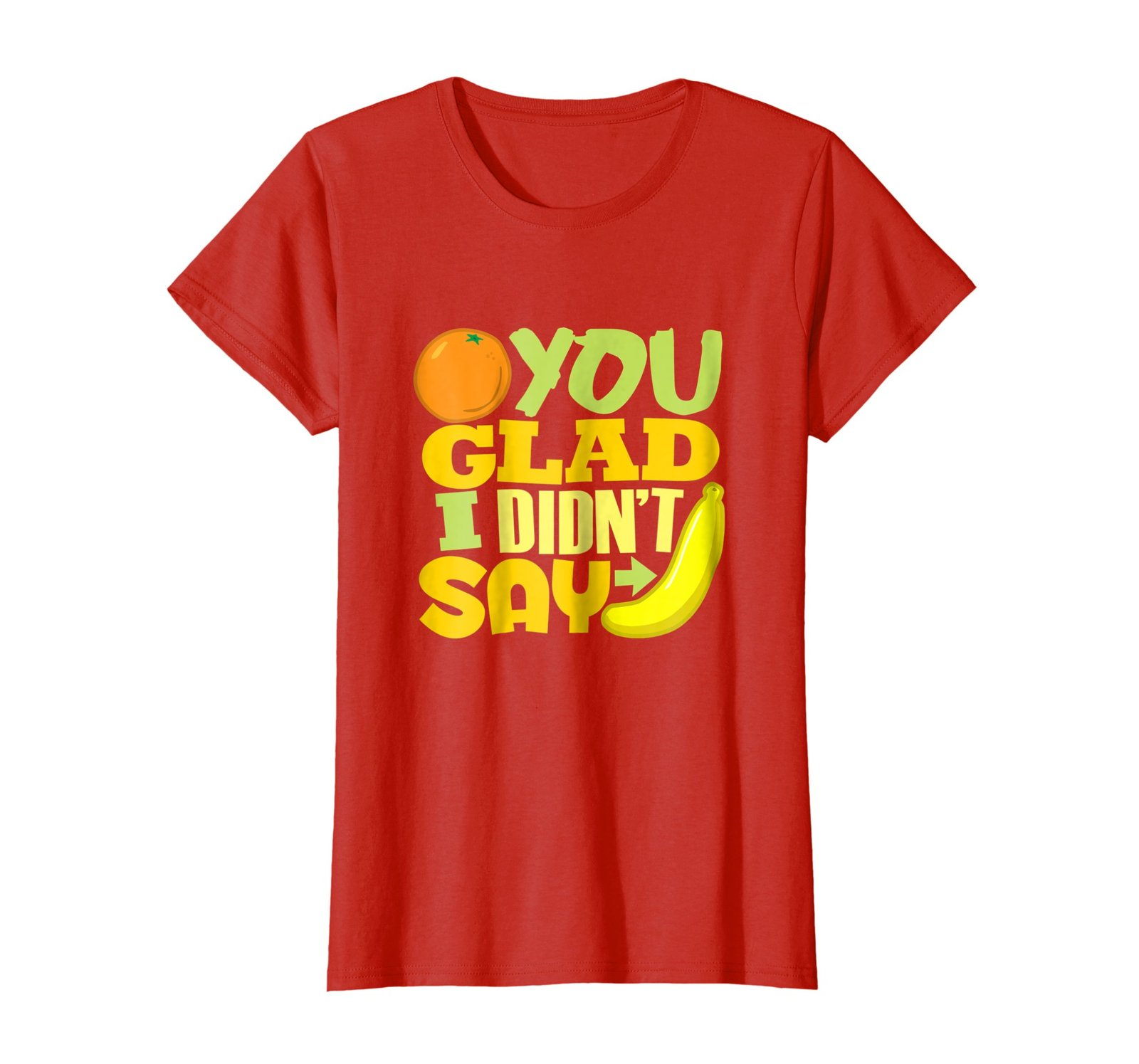 Primary image for Funny Shirts - Orange You Glad I Didn't Say Banana Funny Joke Shirt (Dark) Wowen