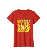 Funny Shirts - Orange You Glad I Didn't Say Banana Funny Joke Shirt (Dar... - $19.95