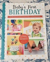 Baby's First Birthday A Perfect Moment by Leisure Arts Crafting Ideas Book - $8.59