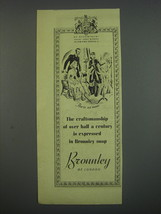 1949 Bronnley Soap Ad - Then as now The craftsmanship of over half a cen... - $14.99