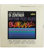 The Big Band of Si Zentner: Rhythm Plus Blues - LP Vinyl Record Album - $9.90