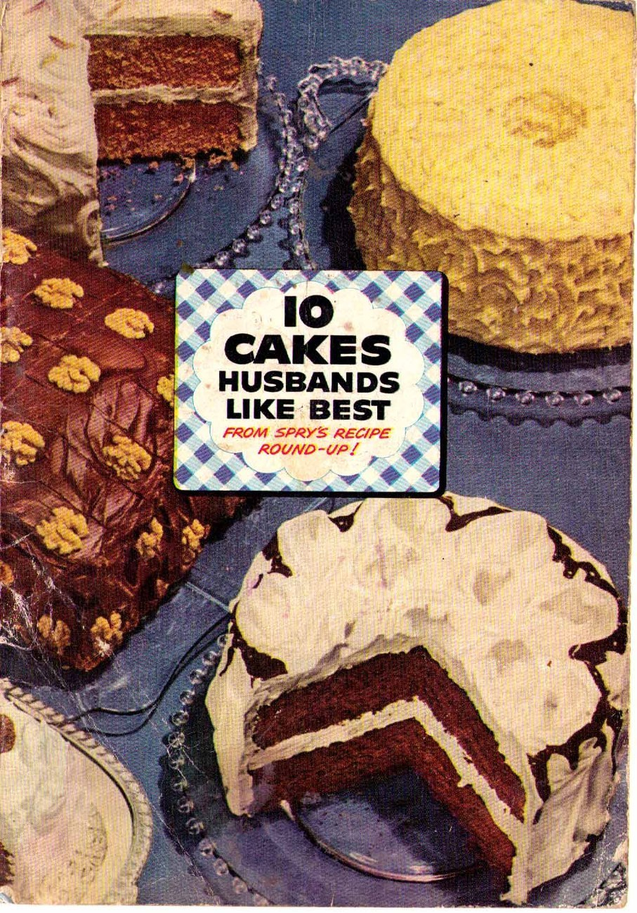 10 Cakes Husbands Like Best - Spry Shortening