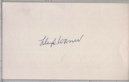 LLOYD WANER Auto/Autograph 3x5 Index Card HOF Pirates/Braves/Reds (1906-... - $13.46