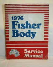 GM Body by Fisher 1976 Service Manual Shop Auto Repair Guide Book Pontiac Buick  - $16.82