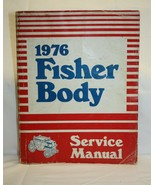 GM Body by Fisher 1976 Service Manual Shop Auto Repair Guide Book Pontia... - $16.82