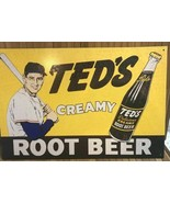 Ted William's Family Enterprises Ted's Creamy Root Beer Tin Sign - $17.00