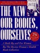 New Our Bodies, Ourselves: A Book by and for Women [Mar 07, 1996] Boston... - $17.82