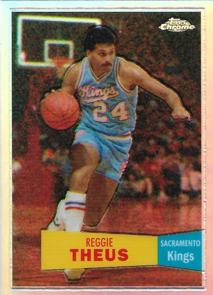 Reggie Theus Topps Chrome 07-08 #72 57-58 Variation Refractor Sacramento Kings
