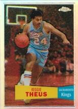 Reggie Theus Topps Chrome 07-08 #72 57-58 Variation Refractor Sacramento... - $3.00