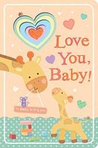 Love You, Baby! (To Baby With Love) [Board book] Tiger Tales and Ward, S... - $6.95