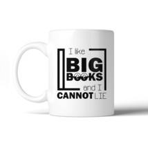 I Like Big Books Cannot Lie White Mug - €13,18 EUR