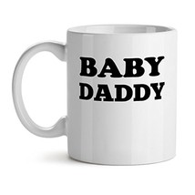 Baby Daddy Father Proud Family Love Quote - Mad Over Mugs - Inspirational Unique - $17.59