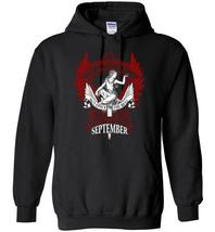 The Best Are Born In September Blend Hoodie - $32.99+