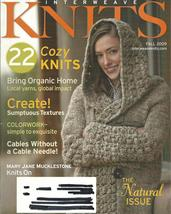 RARE~Interweave Knits Magazine Fall 2009~22 Cozy Knits~The Natural Issue - $24.99