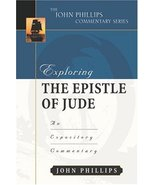 Exploring the Epistle of Jude (John Phillips Commentary Series) (The Joh... - $17.77