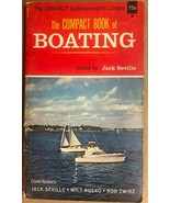 THE COMPACT BOOK OF BOATING ed by Jack Seville (1964) J Lowell Pratt pap... - $9.89