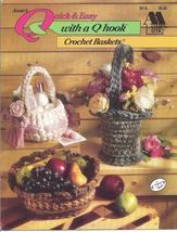 Annie's Quick & Easy Q Hook Baskets Crochet Patterns  - $10.79