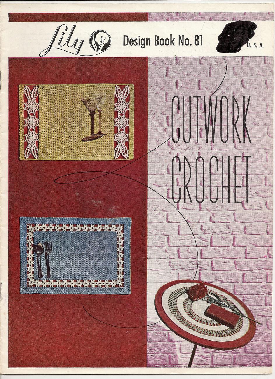 Cutwork Crochet Lily Design Book No 81 Lily Mills Vintage Crochet Patterns 1957